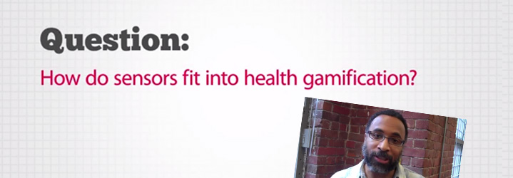 Health Gamification FAQ_ How do sensors fit into gamification_