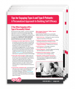 Tips for Engaging Type A and Type D Patients: A Personalized Approach to Building Self Efficacy